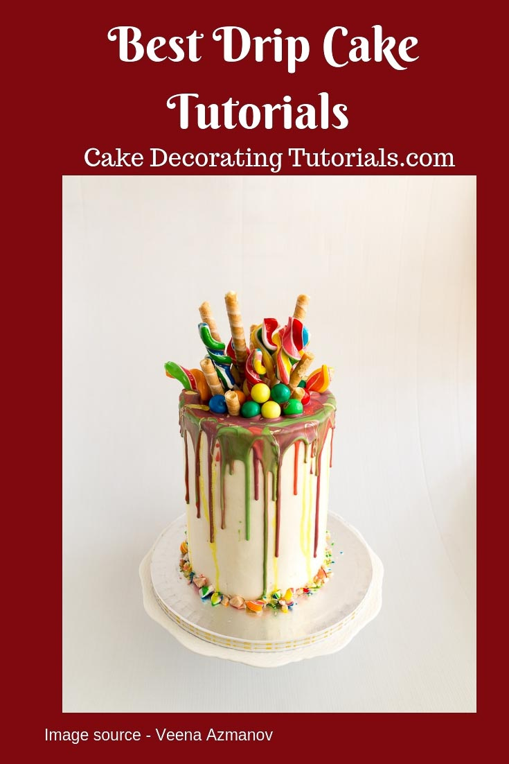 A collection of amazing drip cakes tutorials all in one place aka the creme de la creme tutorial for cake decorating.