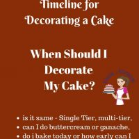 Cake Decorating Timeline - When should I decorate my cake. - Veena Azmanov